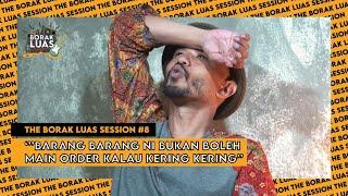 Download lagu #8 The Borak Luas Session -