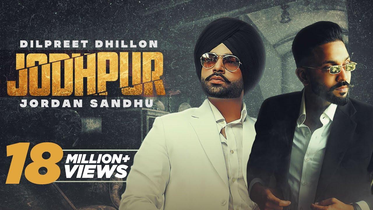 Download Jodhpur (HD Video) Dilpreet Dhillon Ft Jordan Sandhu New Punjabi Songs 2021 Latest Punjabi Songs2021