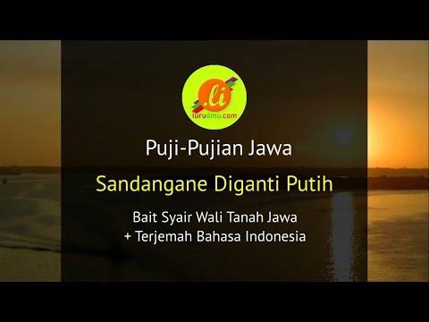 Puji Pujian Jawa Sandangane Diganti Putih Bait Syair Wali Tanah Jawa