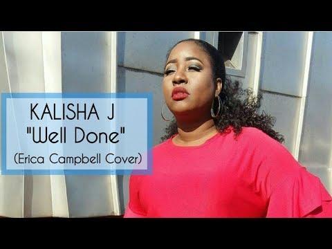 Erica Campbell - Well Done (KALISHA_J COVER)