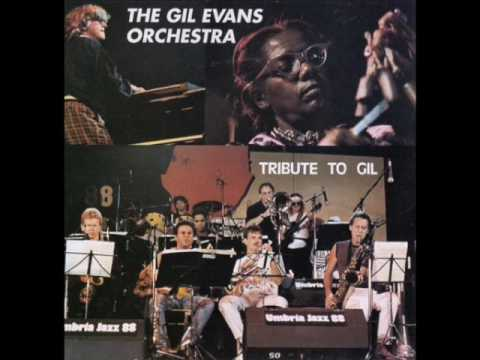 "Gil Evans Orchestra — ""Tribute to Gil"" [Full Album 1989]"