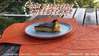 San Sebastian Cheesecake | English | Homemade Meals