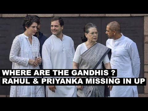 Where are the Gandhis? Rahul & Priyanka missing in UP