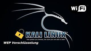 KALI LINUX   WLAN mit **WEP Verschlüsselung** knacken/testen