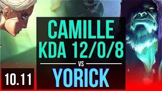 CAMILLE vs YORICK (TOP) | KDA 12/0/8, 2 early solo kills, Legendary | EUW Diamond | v10.11