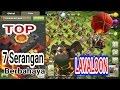 7 TOP LAVALOON , Serangan Berbahaya Attack War TH 10. PURWOKERTO WAR