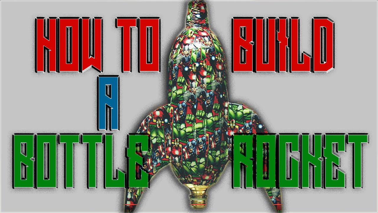 How To Build A Bottle Rocket Youtube