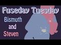 Fuseday Tuesday: Steven/Bismuth [SPEEDPAINT]