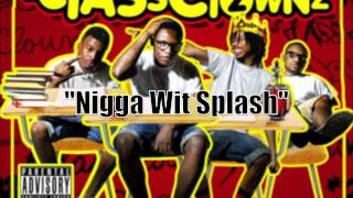 Video Nigga Wit Splash - NWS Ft. @TheFeddro @Stunna2Fly @NWS4L #ClassClowns2 download MP3, 3GP, MP4, WEBM, AVI, FLV Agustus 2018