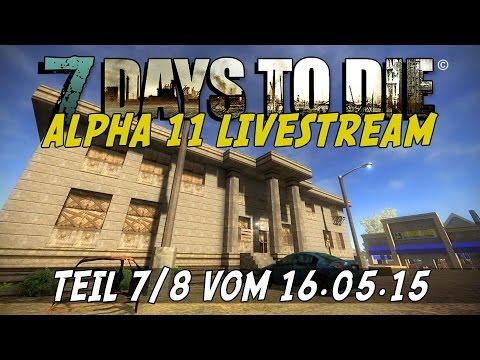 7 Days to Die ALPHA 11