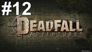 Deadfall Adventures Gameplay Walkthrough Part 12 No Commentary