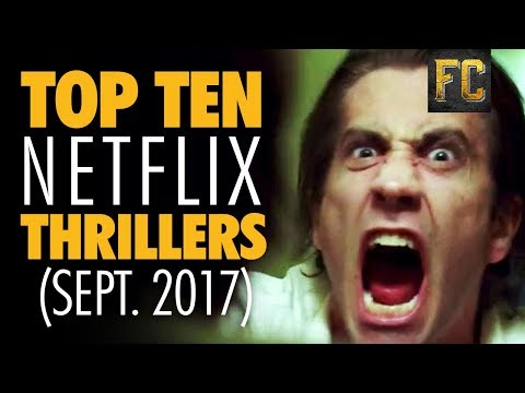 Top Ten Thrillers on Netflix  Best Thriller Movies on Netflix  Flick Connection
