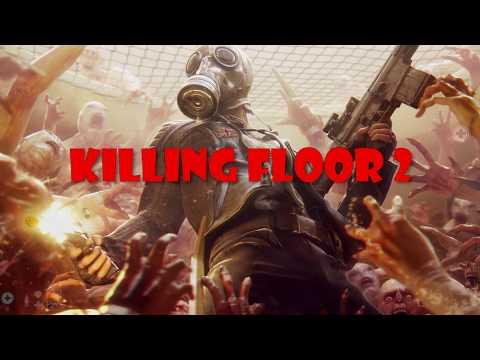 Killing Floor 2 Insane Winning Game-play |