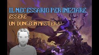 Il Necessario per Iniziare (D&D, Pathfinder e simili) - Essere un Master #1