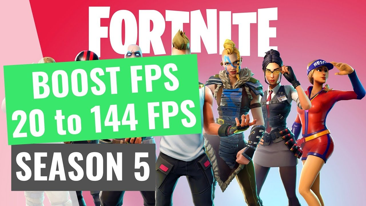 How To Get More Fps On Fortnite Season 5 Increase Your