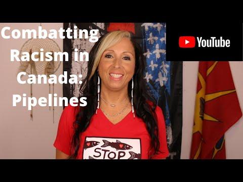 Combatting Racism In Canada: Pipelines