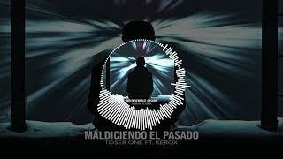 (Instrumental) Toser One Ft. Kerox - Maldiciendo El Pasado / Danny Beatz