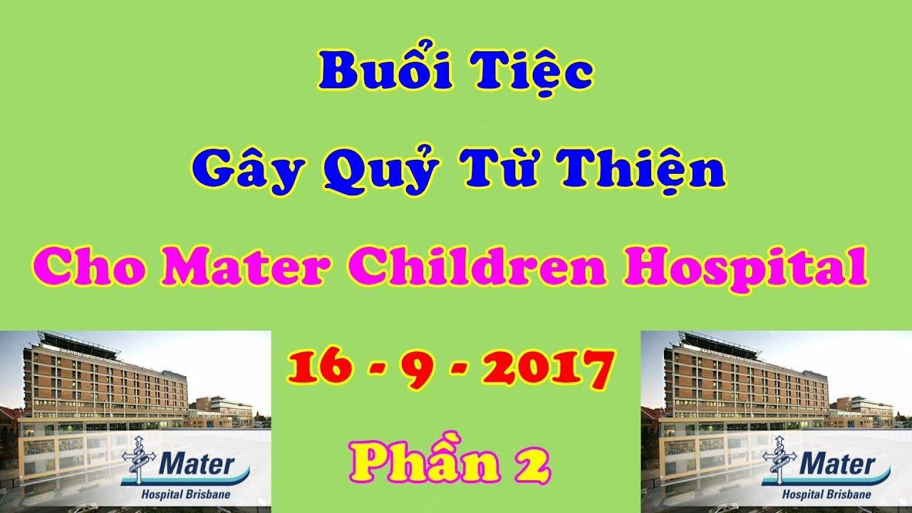 Buổi Gây Quỷ Mater Children Hospital - Brisbane ...16 - 9 ...