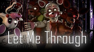 [SFM FNAF] Let Me Through (by CG5)
