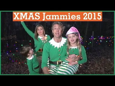 #ELFED | Christmas Jammies 2015 | The Holderness Family | The Holderness Family