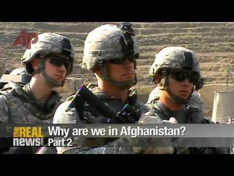 Why are we in Afghanistan? Pt.2