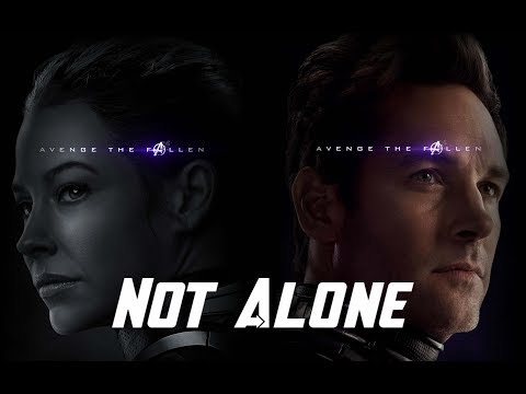 Ant-Man And The Wasp - Tribute (Not Alone) [Road To Avengers Endgame]