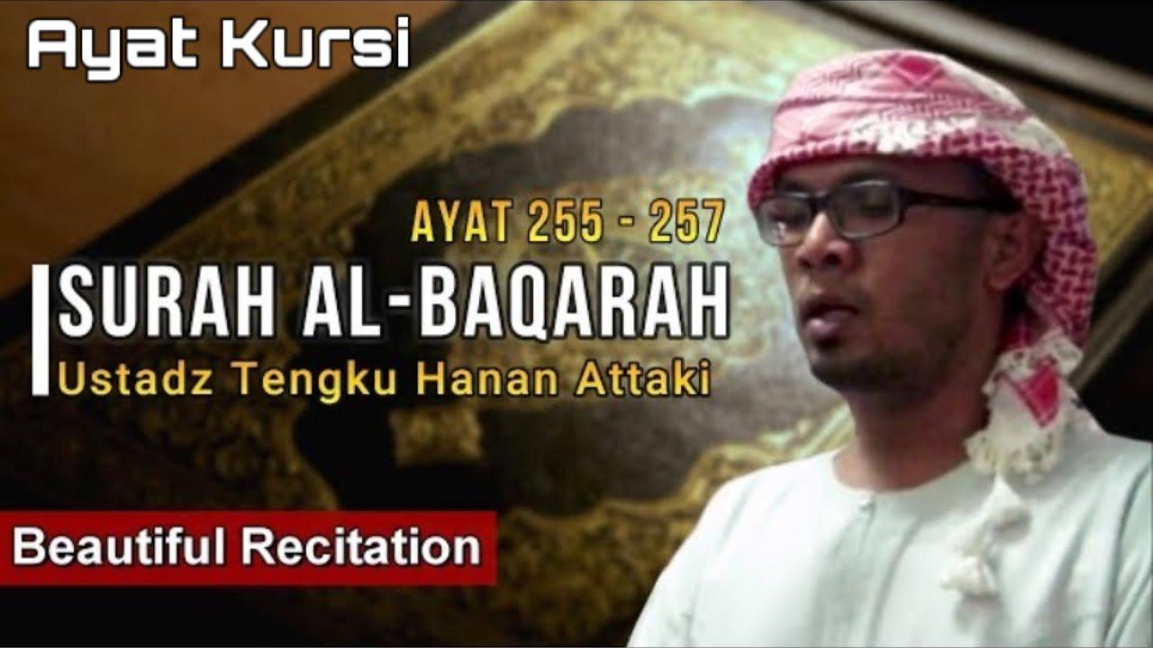 Al Baqarah 255-257 (Ayat Kursi)