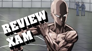 Review Xàm #54: One Punch Man