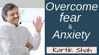 Overcome fear & anxiety of mistake - Hindi - By Kartik Shah; Motivational videos