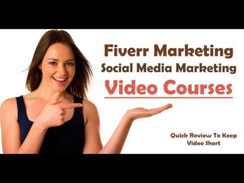 Give Fiverr Marketing  And Social Media Marketing Video Course