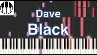 Black - Dave (Piano Tutorial)