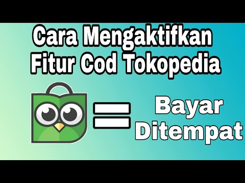 cara-mengaktifkan-fitur-cod-tokopedia-(dropship-tokopedia-part-11)