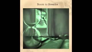 Room To Breathe - Room To Breathe