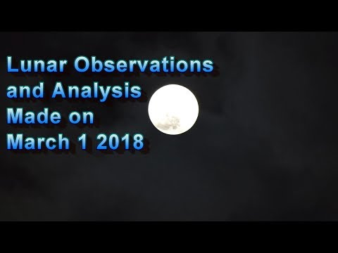 Lunar Observations and Analysis Made on March 1, 2018