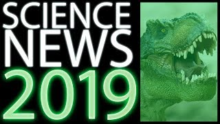 2019 Science News - A Year in Review