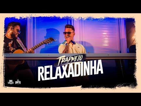 Relaxadinha - Dan Lellis - (Dvd Trapnejo ao vivo em Brasília)