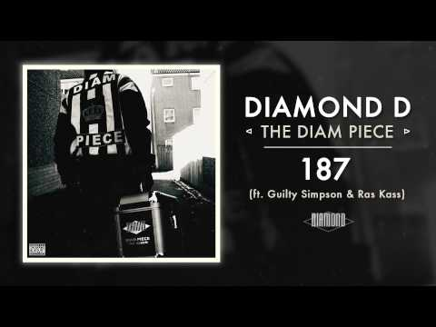 Diamond D - 187 ft. Guilty Simpson & Ras Kass (Audio)
