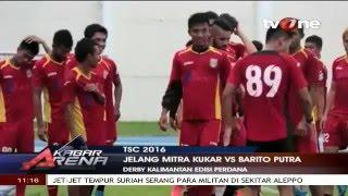 Jelang Mitra Kukar vs Barito Putra ISC 2016