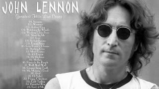 The Best Of John Lennon 2017 - John Lennon Greatest Hits fULL Album Live