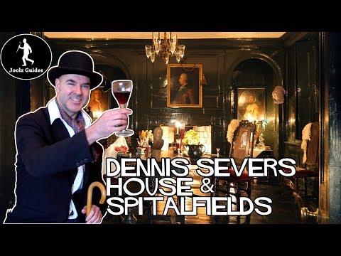 Spitalfields and Dennis Severs House London