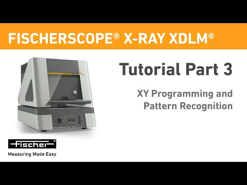 FISCHER│FISCHERSCOPE X-RAY XDLM Part 3: XY Programming And Pattern Recognition