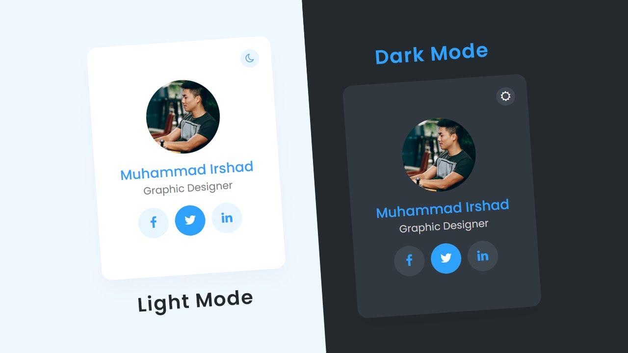 How To Toggle Between Dark and Light Mode using JavaScript | Dark & Light Mode User Card UI Design