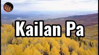 Kailan Pa Lyrics Tagalog Worship Song | Christian Worship Song | Tagalog Gospel Song