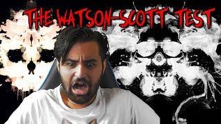 !WARNUNG! Der verstörende Watson-Scott Test !
