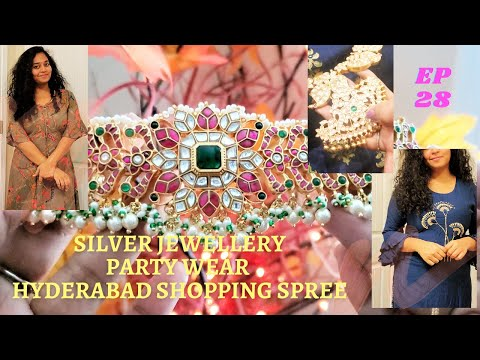 EP28: Let's Go Shopping in Hyderabad| Silver Jewelry|Party W