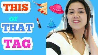 THIS or THAT TAG/Make-up,Body,Fashion,Nails and Hairs/nathaliesohbi Vlog