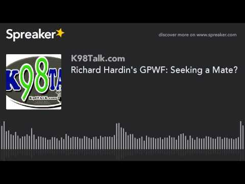 Richard Hardin's GPWF: Seeking a Mate?