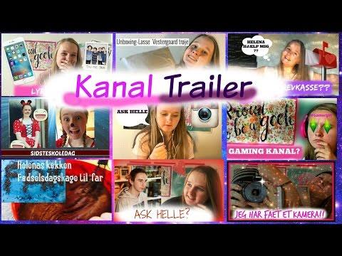KANAL TRAILER!//Helle H