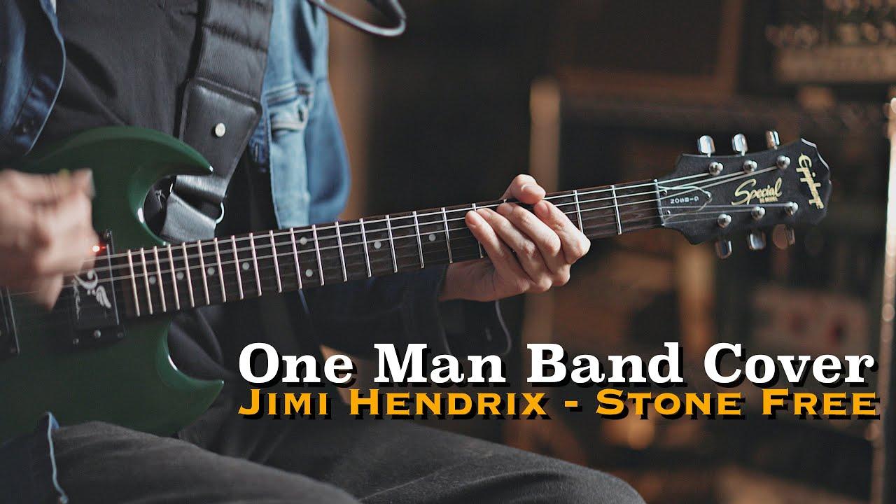 One Man Band Live Cover I Jimi Hendrix - Stone Free 🎸