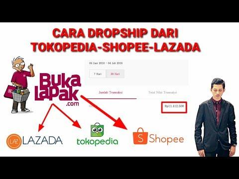 cara-dropship-dari-tokopedia-shopee-lazada-bukalapak-|-trik-usaha-online-tanpa-stok-barang